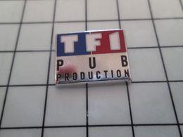 115e Pin's Pins / Rare & Belle Qualité !!! THEME : MEDIAS / CHAINE DE TELE TF1 PUB PRODUCTION - Medien
