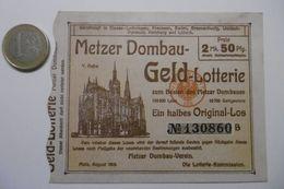 """Billet De Loterie Pour La Cathédrale De METZ """"METZER DOMBAU GELD Lotterie-Plan"""" Lotterie Original-Los N° 130860 - Billets De Loterie"""