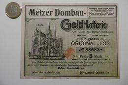 """Billet De Loterie Pour La Cathédrale De METZ """"METZER DOMBAU GELD Lotterie-Plan"""" Lotterie Original-Los N° 88682 - Billets De Loterie"""