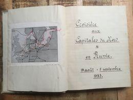 Manuscrit 1933 Récit D'un Voyage De Calais Au Nord Et En Russie Suède Norvège Finlande Bateau Tissus Tsar Alexandre - Manuscritos