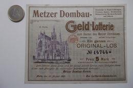 """Billet De Loterie Pour La Cathédrale De METZ """"METZER DOMBAU GELD Lotterie-Plan"""" Lotterie Original-Los N° 14744 - Billets De Loterie"""