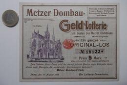 """Billet De Loterie Pour La Cathédrale De METZ """"METZER DOMBAU GELD Lotterie-Plan"""" Lotterie Original-Los N° 16122 - Billets De Loterie"""