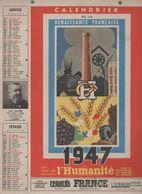 Calendrier L'HUMANITE    1947   (CAT 1820) - Kalenders