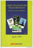 Catalogo Carte Telefoniche Telecom - 1995 N.05 - Phonecards