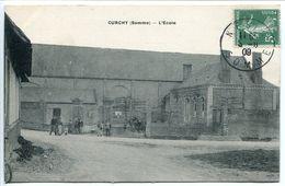 RARE CPA 1909 * CURCHY ( Somme ) L'ÉCOLE *  Animée - Excellent état - Other Municipalities