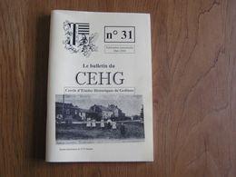 CEHG Revue N° 31 Gedinne Régionalisme Ardenne Wallon Semoy Semois Guerre 40 45 Cloches Louette Spahis Naomé Rienne - Belgium