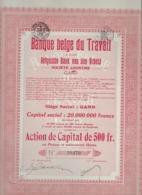 BANQUE BELGE DU TRAVAIL * BELGISCHE BANK VAN DEN ARBEID * GAND * ACTION 500 FR * 1928 * 2 SCANS - Hist. Wertpapiere - Nonvaleurs