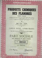 PRODUITS CHIMIQUES DES FLANDRES * GAND * GENT * PART SOCIALE * AU PORTEUR * 1944 * - Hist. Wertpapiere - Nonvaleurs