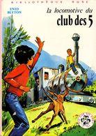 La Locomotive Du Club Des Cinq Enid Blyton  +++TBE+++ LIVRAISON GRATUITE - Bücher, Zeitschriften, Comics