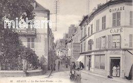 CPA   77 Meaux  Rue Saint Nicolas - Meaux