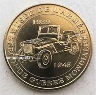 Monnaie De Paris 75.Paris - Musée De L'armée - Seconde Guerre Mondiale Jeep 2007 - Monnaie De Paris