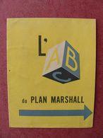 Dépliant Propagande WW Ii WW 2 L'ABC Du PLAN MARSHALL - 1939-45