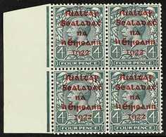1922 DOLLARD OVERPRINTED  4d Grey-green With Carmine Overprint, SG 6c, Superb Nhm Left Marginal Block Of Four. For More  - Irlande