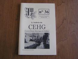 CEHG Revue N° 36 Gedinne Régionalisme Wallon Semoy Patignies Ecole Louette St Pierre Vencimont Stalags Guerre 40 45 - Belgium