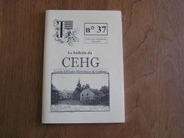 CEHG Revue N° 37 Gedinne Régionalisme Wallon Semoy Bourseigne Loup Vencimont Patignies Jeu Quilles Bièvre Guerre 40 45 - Belgium