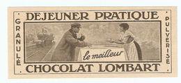 PUB PUBLICITÉ 1913 - CHOCOLAT LOMBART GRANULÉ LE MEILLEUR DÉJEUNER PRATIQUE - LOCOMOTIVE - Chocolat