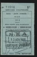 NICE BILLET VALABLE POUR LE PARCOURS DE CHAMONIX MT BLANC PAR LE COL DU GRAND SAINT BERNARD  13 AOU 1938  2 SCANS - Bus