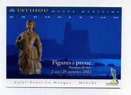 Ile Tatihou, Musée Maritime. 2002 Expo Figures De Proue, Fortunes De Mer. Saint-Vaast-La-Hougue, Manche (50) France - Exhibitions