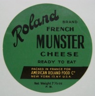 """Etiquette Munster - ROLAND Brand - Fromagerie """"American Roland Food Co"""" New-York Import - U.S.A    A Voir ! - Fromage"""