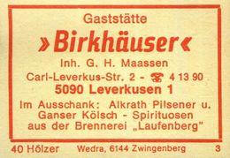 """1 Altes Gasthausetikett, Gaststätte """"Birkhäuser"""", Inh. G. H. Maassen, 5090 Leverkusen 1, Carl-Leverkus-Str. 2 #931 - Boites D'allumettes - Etiquettes"""