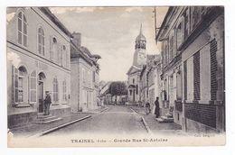 10 TRAINEL Vers Nogent Sur Seine En 1920 Grande Rue St Antoine Mairie Coll Jacquet - Nogent-sur-Seine