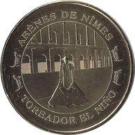 2013 MDP399 - NIMES - Toréador El Nino / MONNAIE DE PARIS - Monnaie De Paris