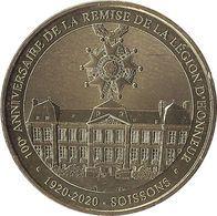 2020 MDP151 - SOISSONS - 100° Anniversaire De La Remise De La Légion D'Honneur / MONNAIE DE PARIS - Monnaie De Paris