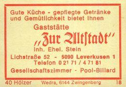 """1 Altes Gasthausetikett, Gaststätte """"Zur Altstadt"""", Inh. Ehel. Stein , 5090 Leverkusen 1, Lichstraße 52 #932 - Boites D'allumettes - Etiquettes"""