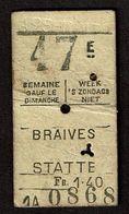 Belgique - SNCB - Chemin De Fer Belge - Abonnement Hebdomadaire - BRAIVES - STATTE - 3e Classe - 2 Scans - Europa