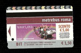 Biglietto Autobus E Metro Italia - Roma Tipo 6 - Metro