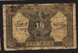 "10 Cents  ""INDOCHINE""  Ro30 - Indochine"