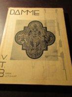 Damme - Onder Leiding Van Huib Hoste - 1956 - Damme