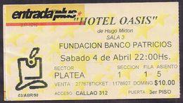 """Argentina - Billet De Théâtre - Oeuvre De Théatre """"Hotel Oasis"""" De Hugo Midon - 1998 - Cygnus - Tickets D'entrée"""