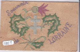 CARTE BRODEE- SOUVENIR DE LORRAINE- CROIX DE LORRAINE- REPIQUAGE SUR CARTE EN FRANCHISE MILITAIRE- RARE - Brodées