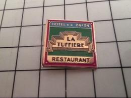 415a Pin's Pins / Rare & Belle Qualité !!! THEME : ALIMENTATION / HOTEL RESTAURANT LA TUFFIERE  24/24 - Alimentation