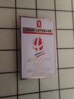 415a Pin's Pins / Rare & Belle Qualité !!! THEME : JEUX OLYMPIQUES / ALBERTVILLE 92 JEAN LEFEVRE FOURNISSEUR OFFICIEL - Olympic Games