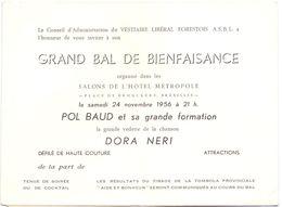 Invitation Grand Bal De Bienfaisance - Hotel Metropole Bruxelles - Vedette Paul Baud & Dora Neri - 1956 - Tickets D'entrée