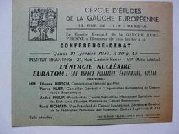 VIEUX PAPIERS - INVITATION CONFERENCE DEBAT : Cercle D'Etudes De La Gauche Européenne 1957 - Announcements