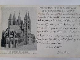 Carte Postale De Belgique, Tournai, Propagande Pour Le Dégagement De La Cathédrale« 65 » - Tournai