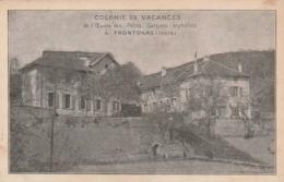 ***  38  ***  Colonie De Vacances De L'oeuvre Des Petits Garçons  Orphelins à FRONTONAS - écrite TTB - Autres Communes