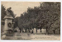85  St HILAIRE Des LOGES     Place Des Halles Et Monument Du Souvenir Français - Saint Hilaire Des Loges