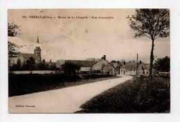 - CPA PRESLY (18) - Route De La Chapelle - Vue D'ensemble - Edition Derouet 109 - - Autres Communes