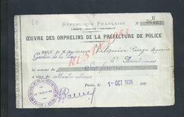 MILITARIA REÇU OEUVRE DES ORPHELINS DE LA PRÉFECTURE DE POLICE AVEC TAMPON PARIS 1926 : - Polizei