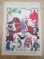 Edmond Van Offel Gebroeders Grimm Sprookjes Opdebeek Antwerpen - Livres, BD, Revues