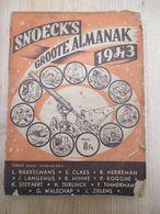Snoeck's Groote Almanak 1943 Compleet Alles Goed Vast Wielrennen Voetbal Vlaamse Schrijvers - Histoire