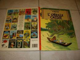 BD Les AVENTURES De TINTIN - L'OREILLE CASSEE - HERGE - CASTERMAN - Tintin