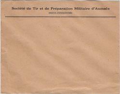 Document  76 Aumale Enveloppe Societe De Tir Et De Preparation Militaire D'aumale - 1939-45