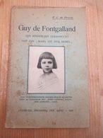 Guy De Fontgalland Parijs Averbode 1927 Lourdes Kinderlijke Godsvrucht Devotie 25 Blz - Oud