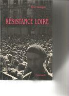 Resistance Loire Par René Gentgen - Weltkrieg 1939-45