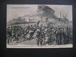 Documents Historiques La Butte Montmartre Le 18 Mars 1871 - Storia